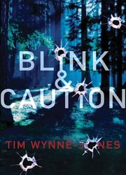 Blink & Caution ebook by Tim Wynne-Jones