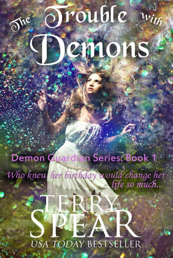The Trouble with Demons ebook by Terry Spear