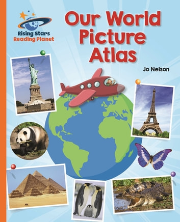Reading Planet - Our World Picture Atlas - Orange: Galaxy ebook by Katie Daynes
