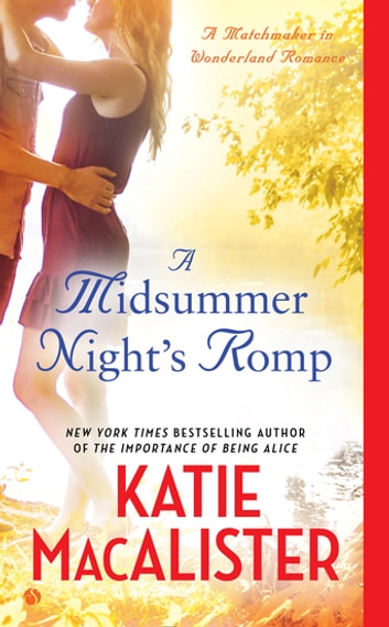 A Midsummer Night's Romp ebook by Katie Macalister