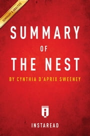 Summary of The Nest - by Cynthia D'Aprix Sweeney | Includes Analysis ebook by Instaread Summaries