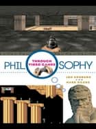 Philosophy Through Video Games ebook by Jon Cogburn, Mark Silcox