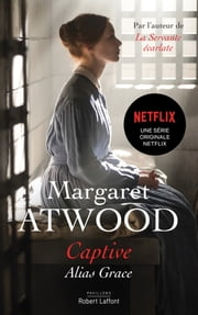Captive eBook by Margaret ATWOOD, Michèle ALBARET-MAATSCH
