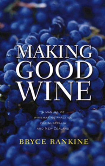 Making Good Wine ebook by Bryce Rankine