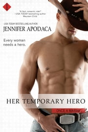 Her Temporary Hero ebook by Jennifer Apodaca
