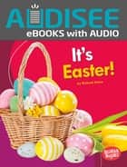 It's Easter! ebook by Richard Sebra, Intuitive