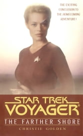 The Star Trek: Voyager: Farther Shore ebook by Christie Golden