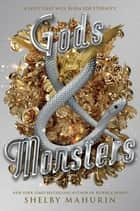 Gods & Monsters ebooks by Shelby Mahurin