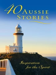 40 Aussie Stories ebook by David Dixon