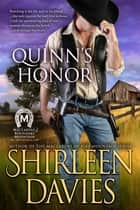 Quinn's Honor ebook by Shirleen Davies