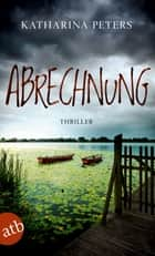 Abrechnung ebook by Katharina Peters