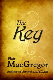 The Key ebook by Blair MacGregor
