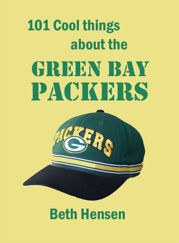 c168f13c 101 Cool Things about the Green Bay Packers