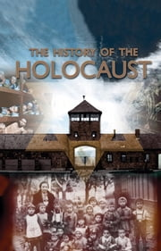 The History of the Holocaust ebook by Pat Morgan