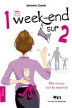 1 week-end sur 2 ebook by Geneviève Cloutier