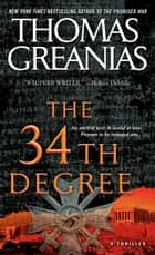 The 34th Degree ebook by Thomas Greanias