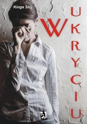 W ukryciu ebook by Kinga Stoj