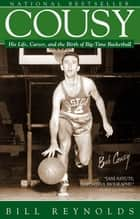 Cousy ebook by Bill Reynolds