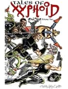 Tales of Xyphoid Volume 2 eBook ebook by John Morgan Curtis