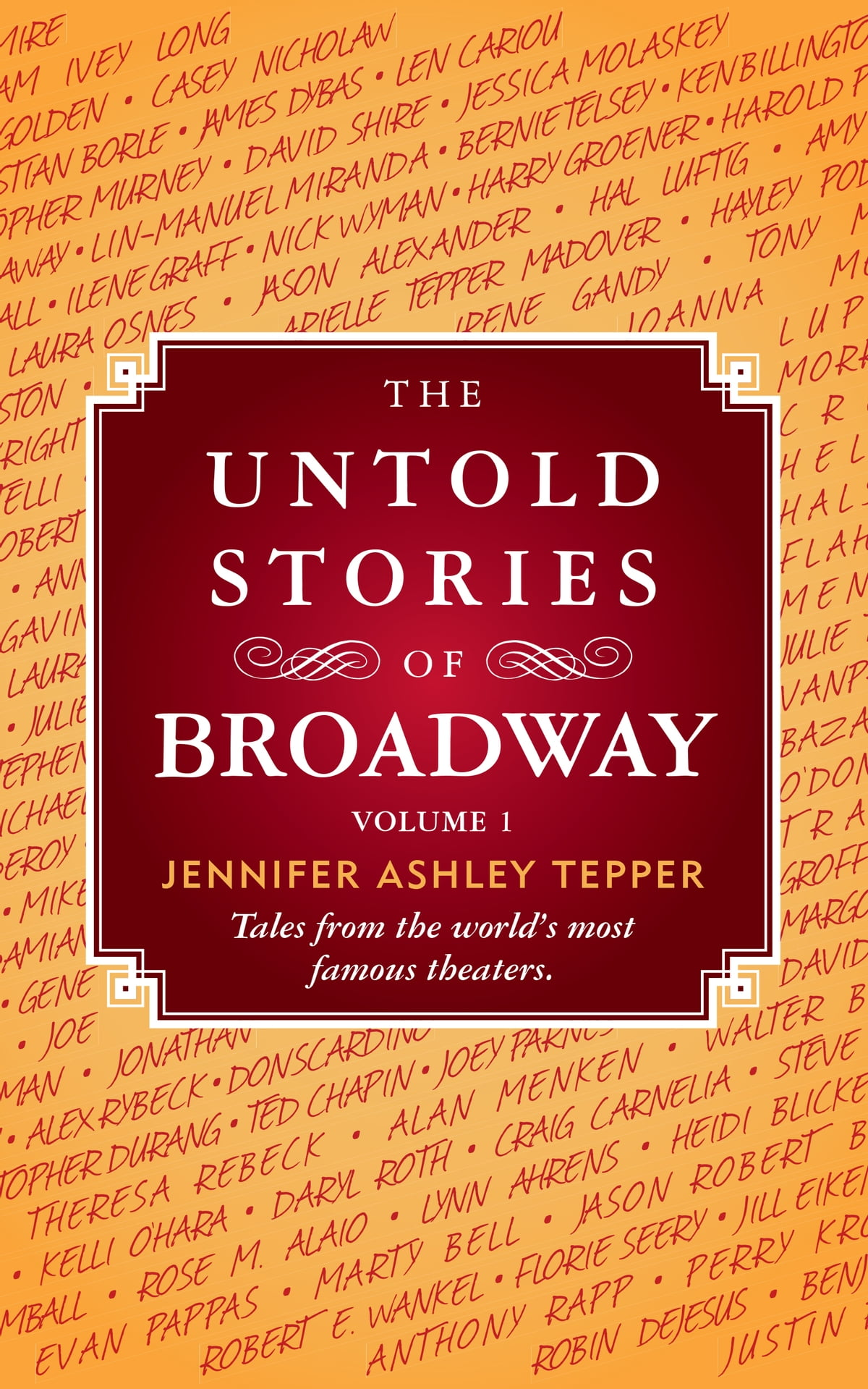 The Untold Stories of Broadway, Volume 1 eBook by Jennifer Ashley ...