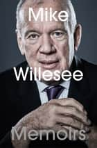 Memoirs ebook by Mike Willesee