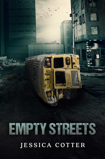 Empty Streets ebook by Jessica Cotter
