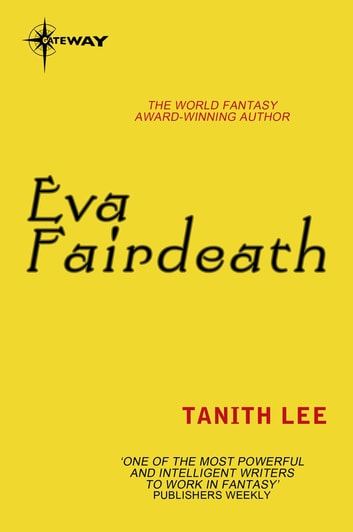 Eva Fairdeath ebook by Tanith Lee