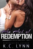 An Act of Redemption ebook by