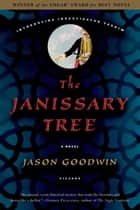 The Janissary Tree ebook by Jason Goodwin