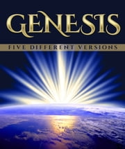 Genesis - Five Different Versions ebook by Moses