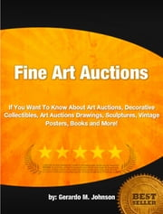 Fine Art Auctions ebook by Gerardo M. Johnson