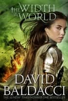 The Width of the World: Vega Jane 3 ebook by David Baldacci