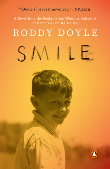 Smile - A Novel ekitaplar by Roddy Doyle
