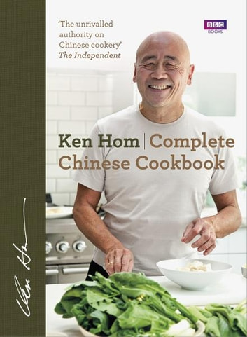 Complete Chinese Cookbook ebook by Ken Hom