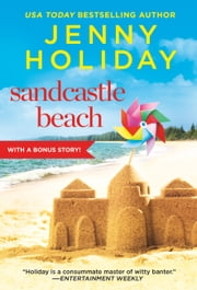 Sandcastle Beach - Includes a Bonus Novella ebook by Jenny Holiday