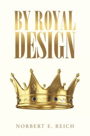 By Royal Design ebook by Norbert E. Reich