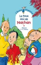 Le faux ami de Nathan ebook by Jean-Philippe Chabot, Pakita