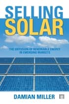 Selling Solar ebook by Damian Miller