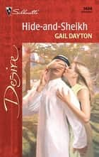 Hide-and-Sheikh ebook by Gail Dayton