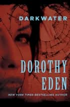 Darkwater ebook by Dorothy Eden