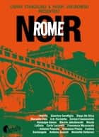 Rome Noir eBook by Collectif