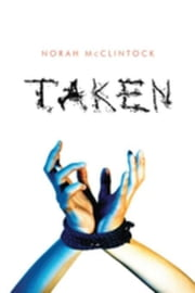 Taken ebook by McClintock, Norah