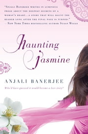 Haunting Jasmine ebook by Anjali Banerjee