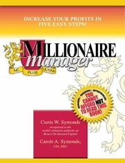 Millionaire Manager ebook by Symonds, Curtis, W.