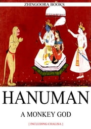 HANUMAN - A MONKEY GOD ebook by THEHINDUISMBLOG.COM