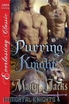 Purring Knight ebook by Marcy Jacks