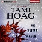 Bitter Season, The audiobook by Tami Hoag