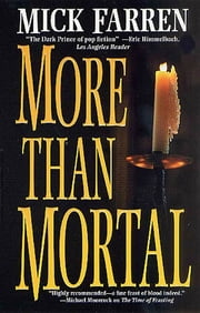 More Than Mortal ebook by Mick Farren