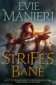 Strife's Bane - The Shattered Kingdoms, Book Three ebook by Evie Manieri