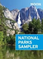Moon National Parks Sampler ebook by Avalon Authors